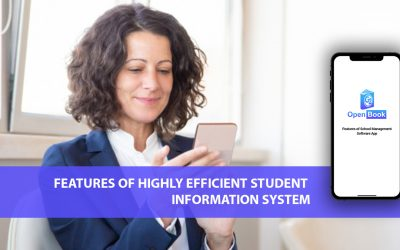 Features Of Highly Efficient Student Information System
